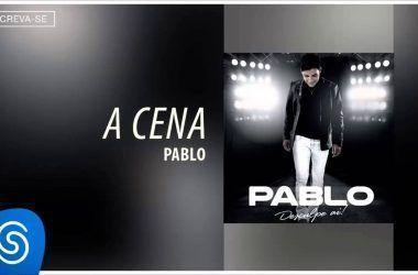 Pablo do Arrocha: Melhores Músicas