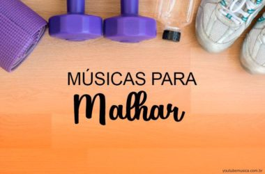 Músicas Para Malhar