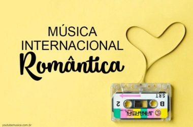 Músicas Internacionais Românticas