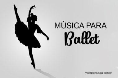 Músicas para Ballet