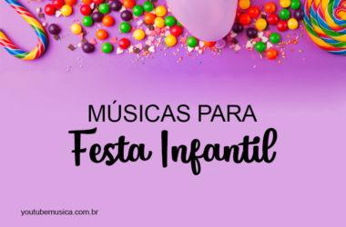 Músicas para Festa Infantil