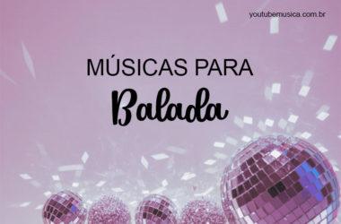 Músicas para Balada