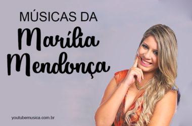 Músicas de Marília Mendonça