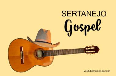 Sertanejo Gospel para cantar e dançar sem culpa!